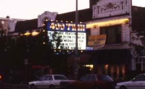 Theater exterior c. 1990. Image courtesy of Theatre Historical Society of America.