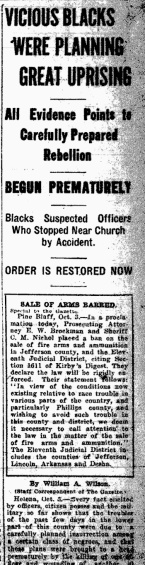 "Falsified, ""exaggerated, racist newspaper article covering the Elaine Massacre, Octover 3, 1919."" Public Domain."
